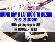 TRƯNG BÀY VÀ TRẢI NGHIỆM Ô TÔ SUZUKI TẠI GIGAMALL THỦ ĐỨC 6/2019