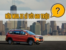 Tầm giá xe dưới 600 Triệu thì người dùng Việt nên chọn loại xe nào ?