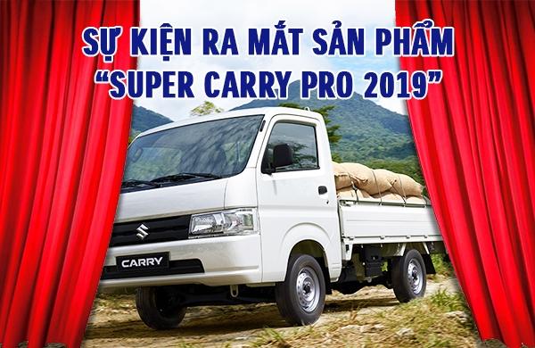 """SỰ KIỆN RA MẮT SẢN PHẨM """"SUPER CARRY PRO 2019"""""""