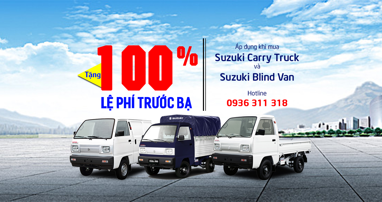 Tặng 100% lệ phí trước bạ khi mua Suzuki Truck và Suzuki Blind Van